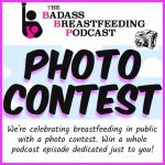 February Breastfeeding and Pumping Photo Contest!